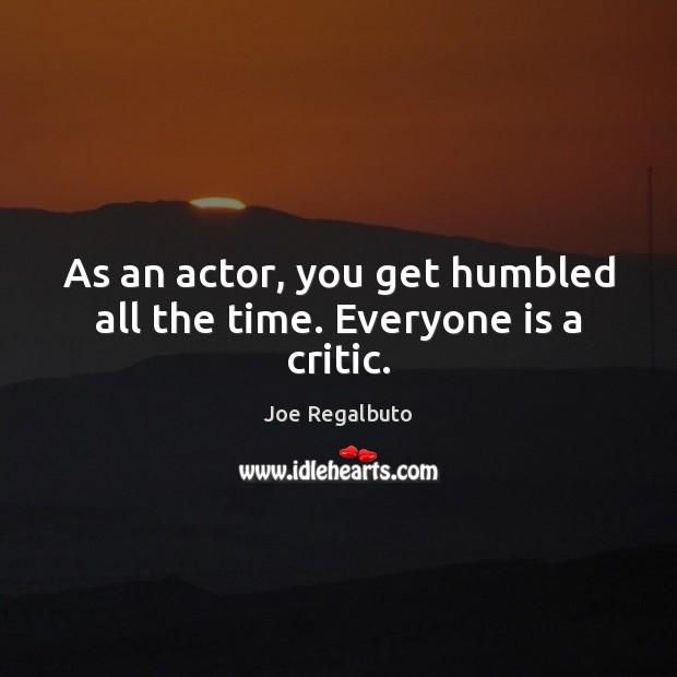 Picture Quote by Joe Regalbuto