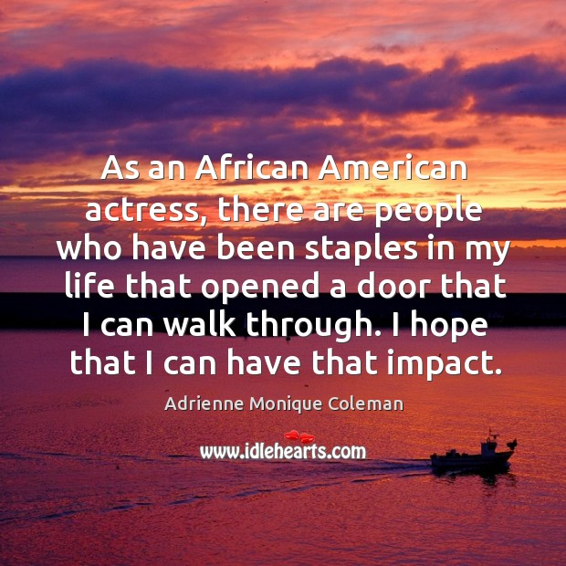 Image, As an african american actress, there are people who have been staples in my