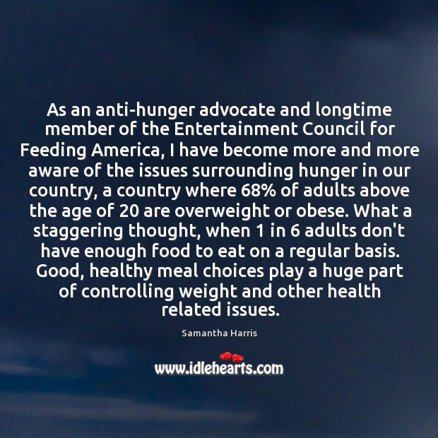 Image, As an anti-hunger advocate and longtime member of the Entertainment Council for