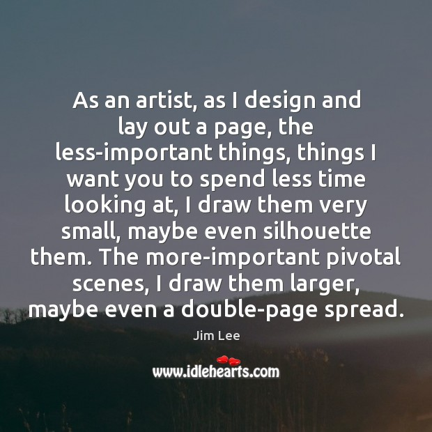 As an artist, as I design and lay out a page, the Design Quotes Image