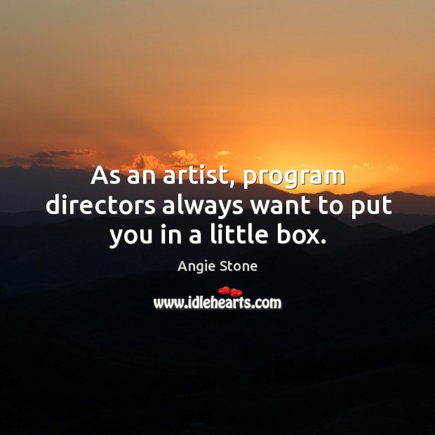 Image, As an artist, program directors always want to put you in a little box.