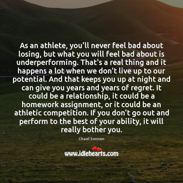 Image, As an athlete, you'll never feel bad about losing, but what you