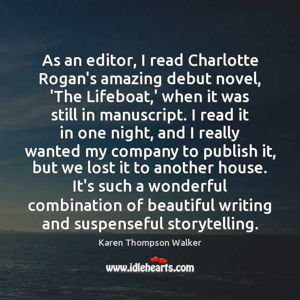 As an editor, I read Charlotte Rogan's amazing debut novel, 'The Lifeboat, Image