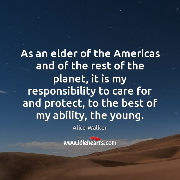 As an elder of the Americas and of the rest of the Image
