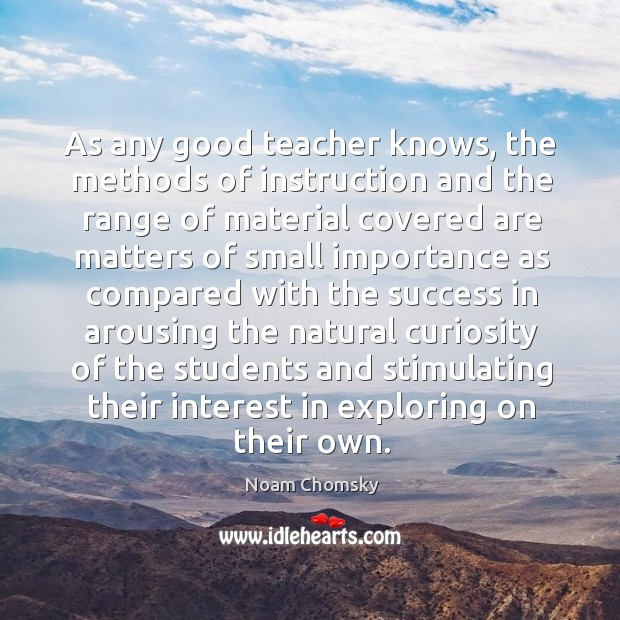As any good teacher knows, the methods of instruction and the range Image
