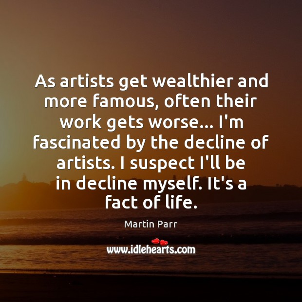 As artists get wealthier and more famous, often their work gets worse… Image