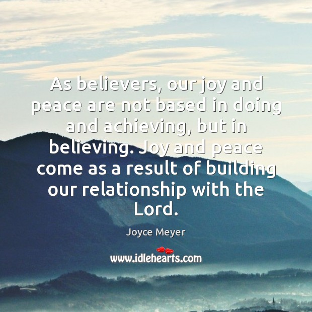 As believers, our joy and peace are not based in doing and Image