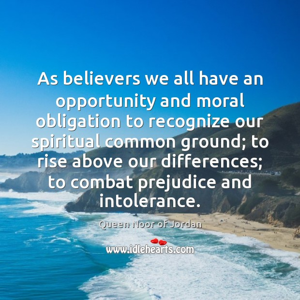 Image, As believers we all have an opportunity and moral obligation to recognize