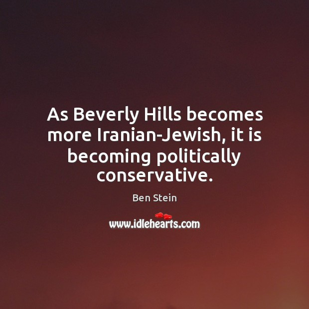 Image, As Beverly Hills becomes more Iranian-Jewish, it is becoming politically conservative.