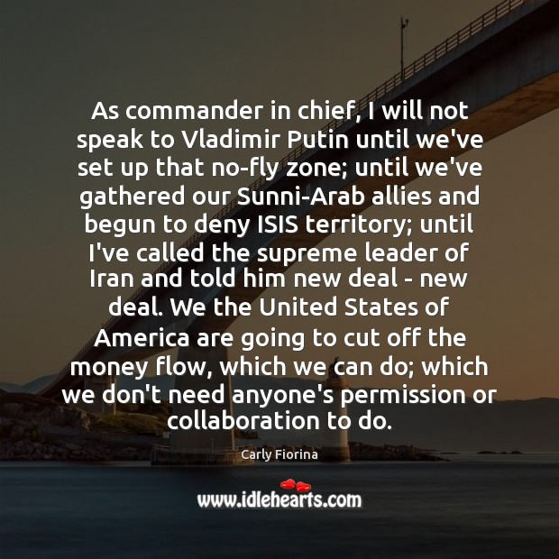 As commander in chief, I will not speak to Vladimir Putin until Image