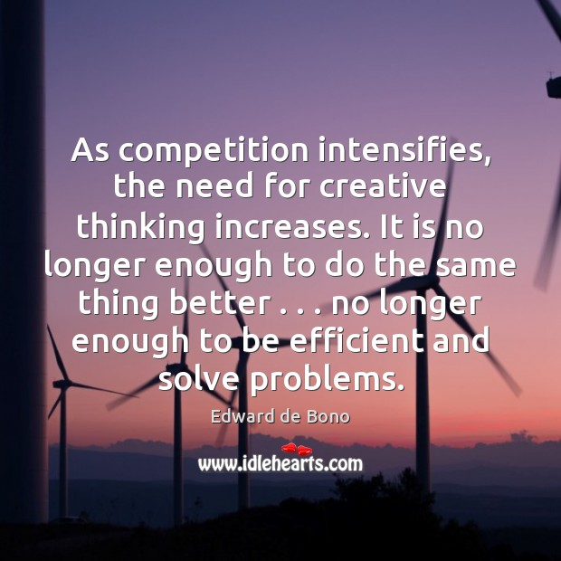 As competition intensifies, the need for creative thinking increases. It is no Image