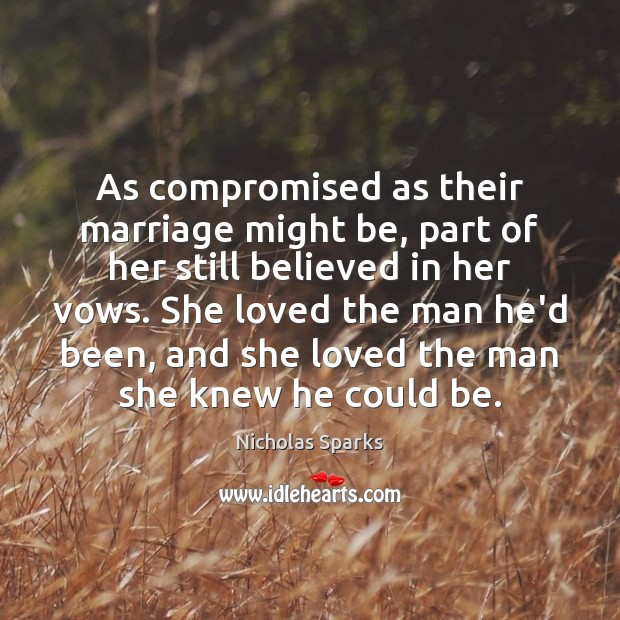 Image, As compromised as their marriage might be, part of her still believed