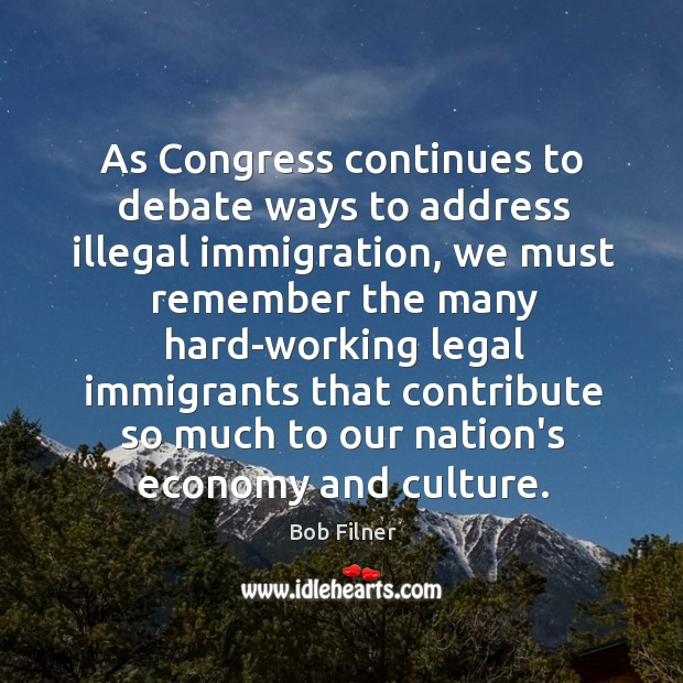Image, As Congress continues to debate ways to address illegal immigration, we must