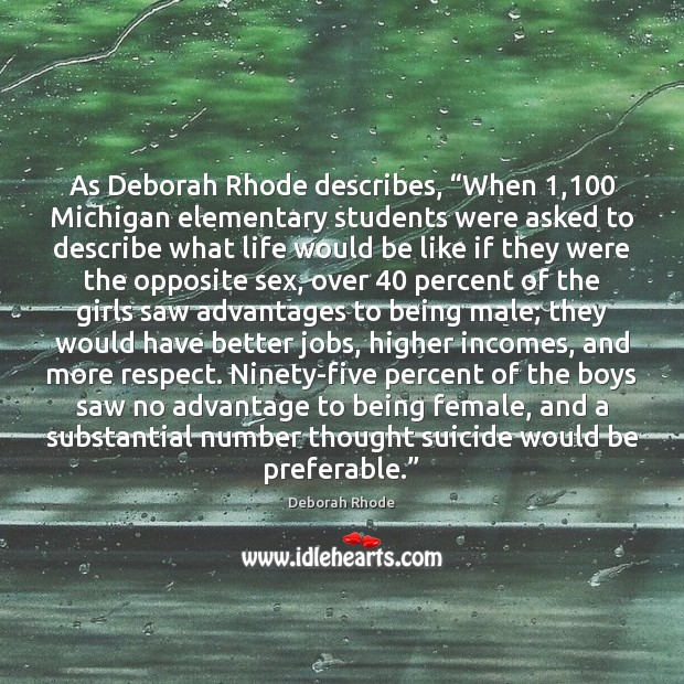 "Image, As Deborah Rhode describes, ""When 1,100 Michigan elementary students were asked to describe"