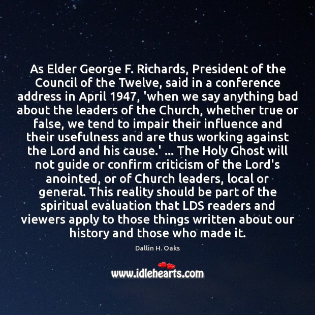 As Elder George F. Richards, President of the Council of the Twelve, Dallin H. Oaks Picture Quote