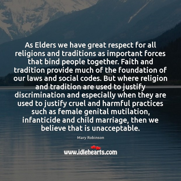 As Elders we have great respect for all religions and traditions as Image