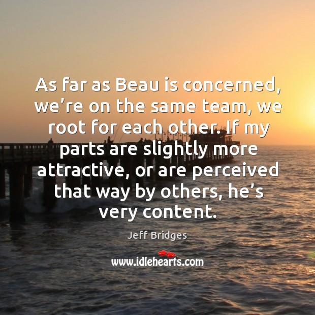 Picture Quote by Jeff Bridges