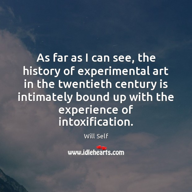 Image, As far as I can see, the history of experimental art in
