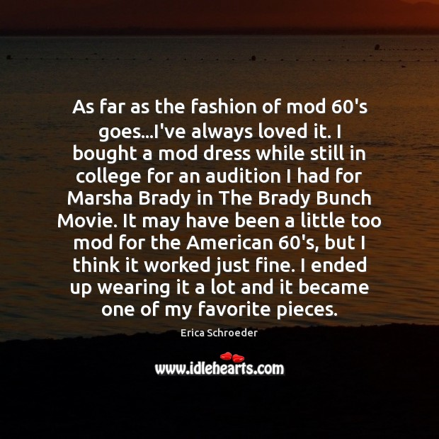 As far as the fashion of mod 60's goes…I've always loved Image