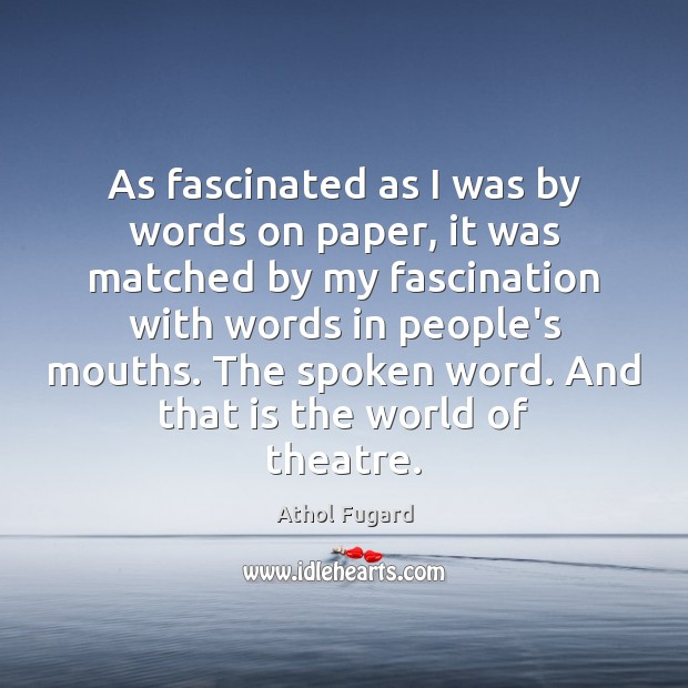 Picture Quote by Athol Fugard