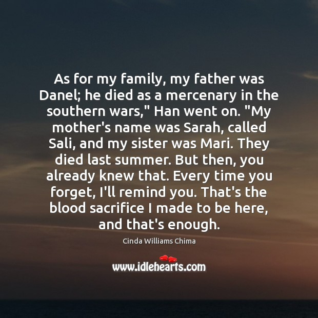 As for my family, my father was Danel; he died as a Image