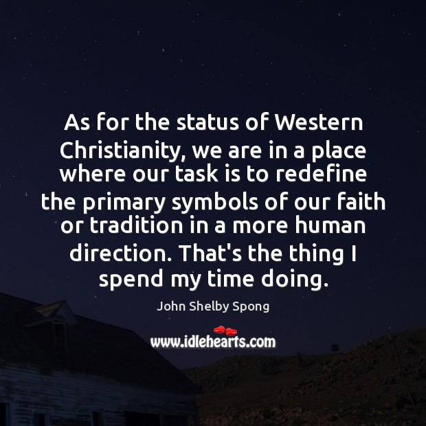 Image, As for the status of Western Christianity, we are in a place