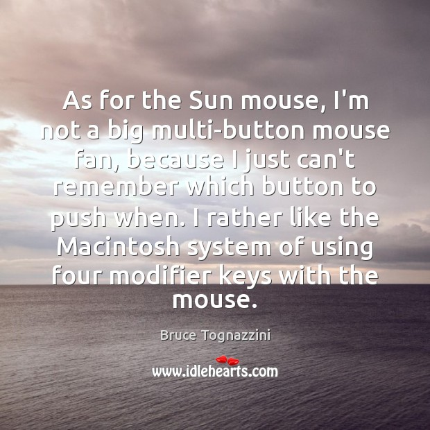 Image, As for the Sun mouse, I'm not a big multi-button mouse fan,