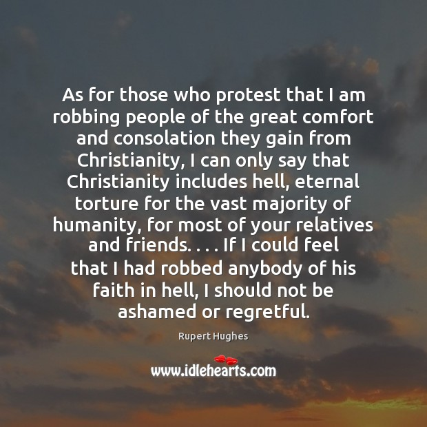 As for those who protest that I am robbing people of the Image