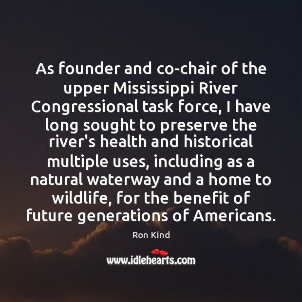 Image, As founder and co-chair of the upper Mississippi River Congressional task force,