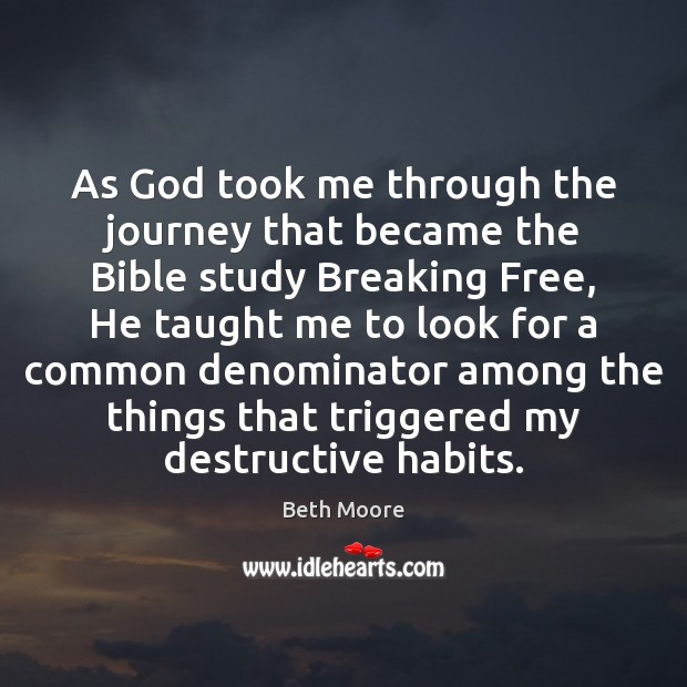 Image, As God took me through the journey that became the Bible study