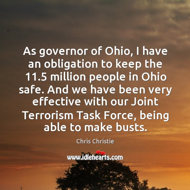As governor of Ohio, I have an obligation to keep the 11.5 million Image