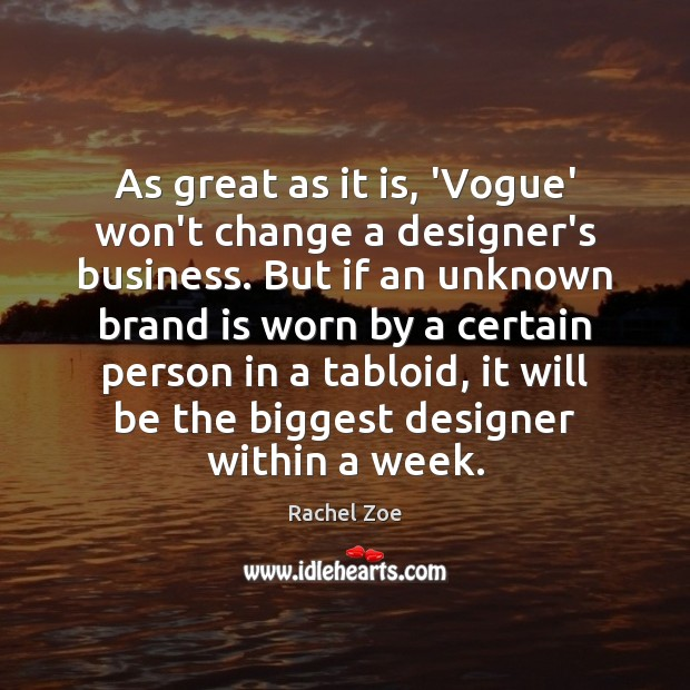 Image, As great as it is, 'Vogue' won't change a designer's business. But