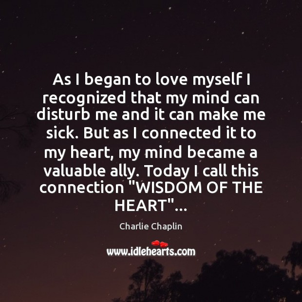 Image, As I began to love myself I recognized that my mind can
