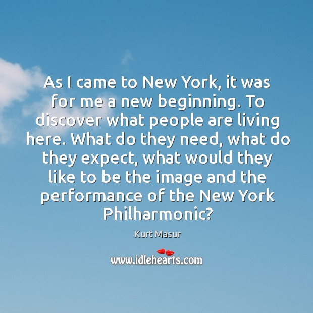 As I came to new york, it was for me a new beginning. To discover what people are living here. Image