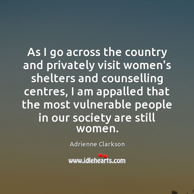 Image, As I go across the country and privately visit women's shelters and