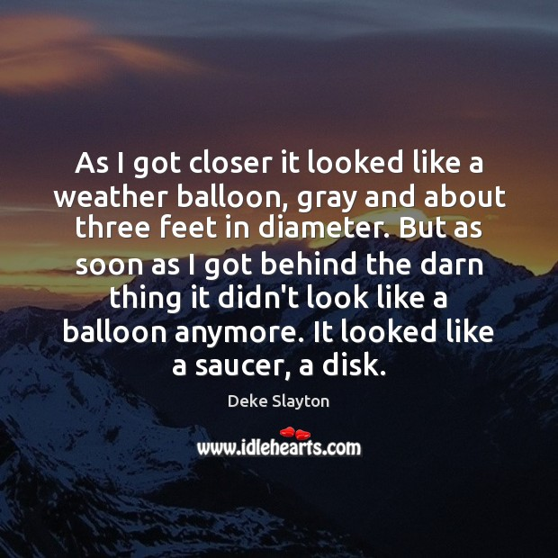 Image, As I got closer it looked like a weather balloon, gray and