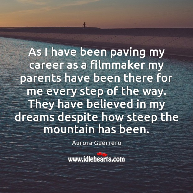 Image, As I have been paving my career as a filmmaker my parents