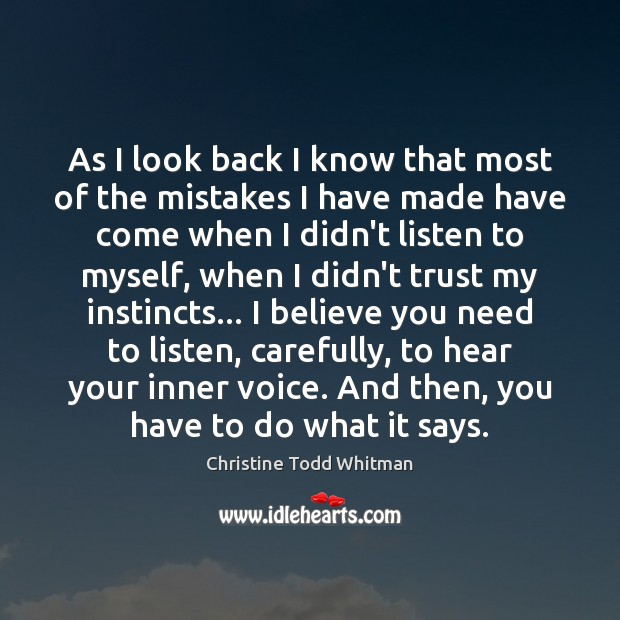 As I look back I know that most of the mistakes I Image