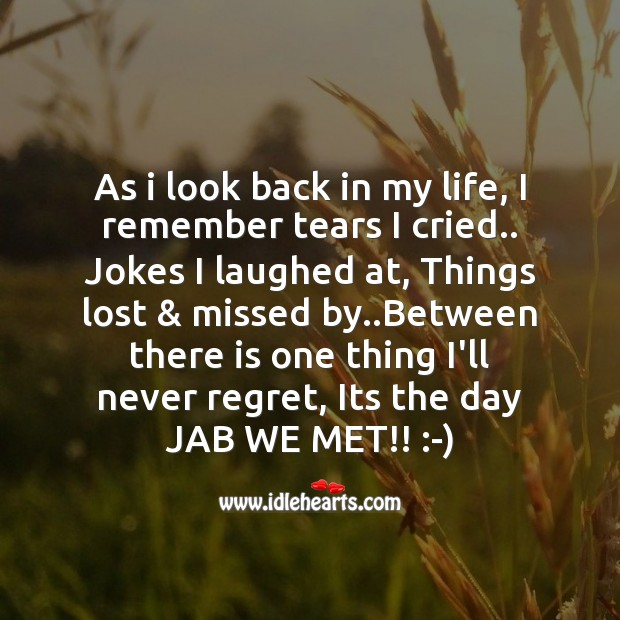 As I look back in my life Never Regret Quotes Image