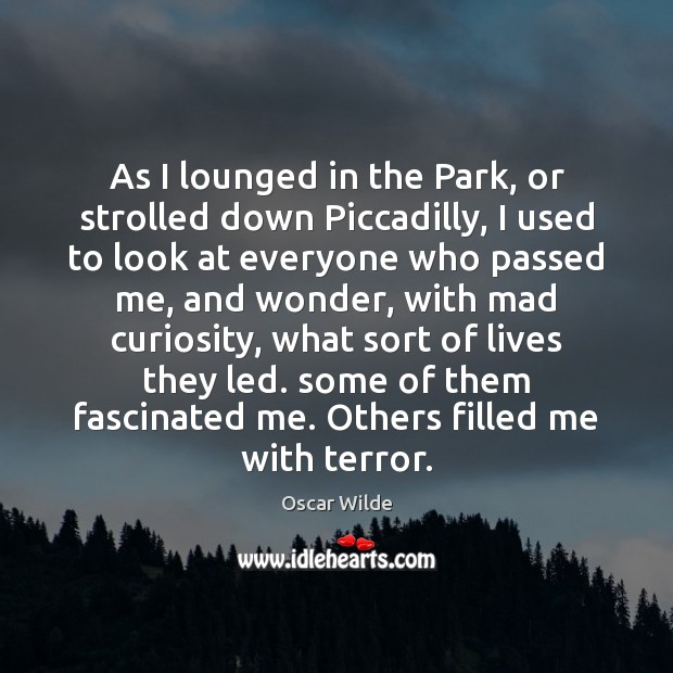 Image, As I lounged in the Park, or strolled down Piccadilly, I used