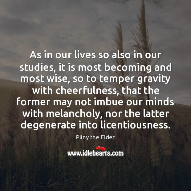 Image, As in our lives so also in our studies, it is most