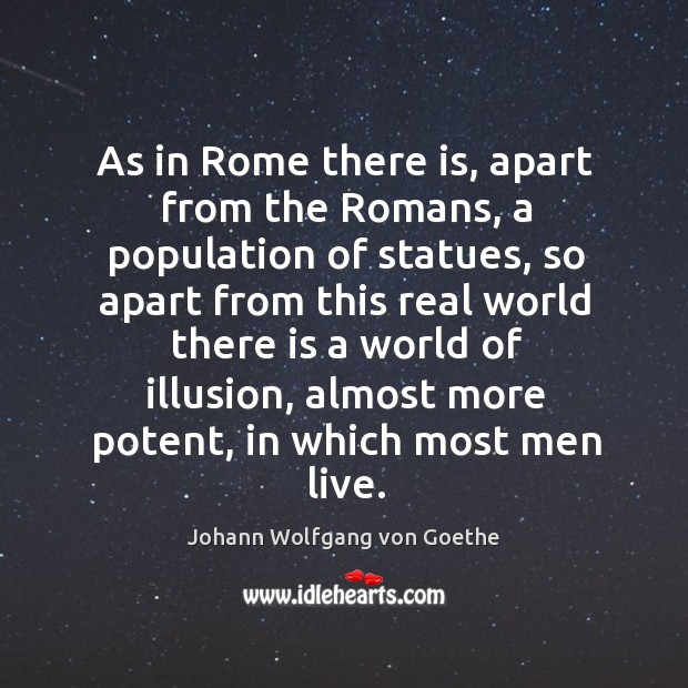 As in Rome there is, apart from the Romans, a population of Image