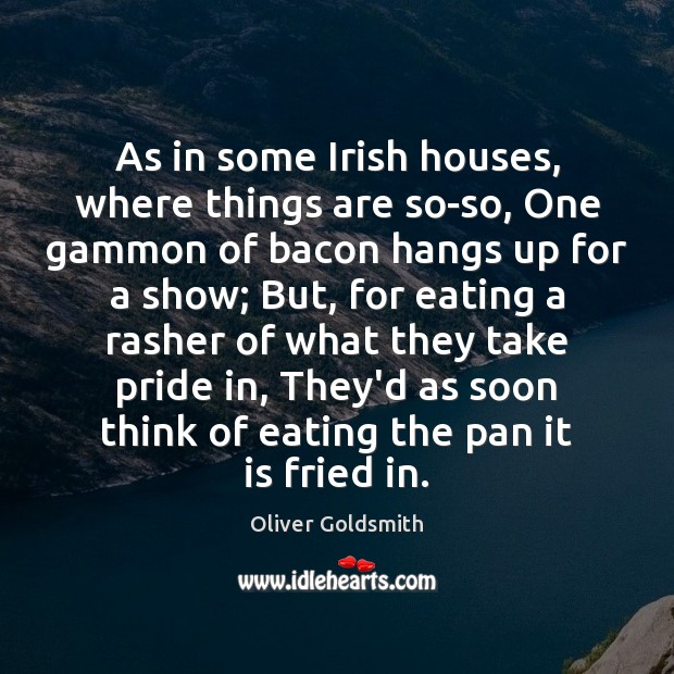 Image, As in some Irish houses, where things are so-so, One gammon of