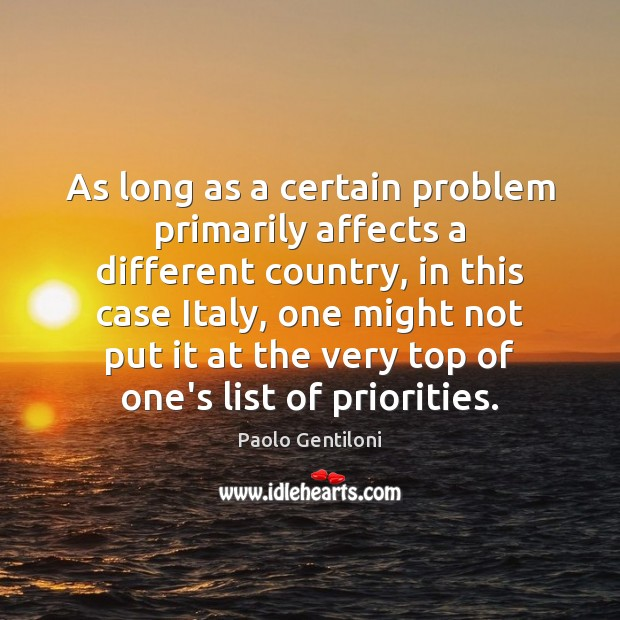 As long as a certain problem primarily affects a different country, in Image