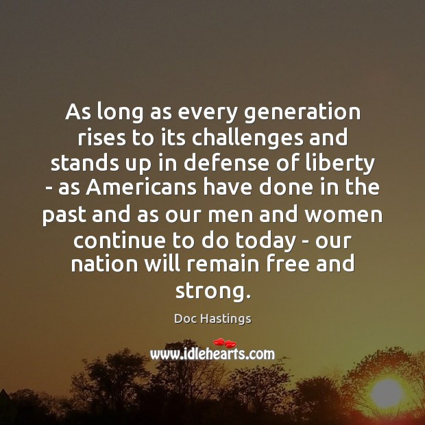 Image, As long as every generation rises to its challenges and stands up