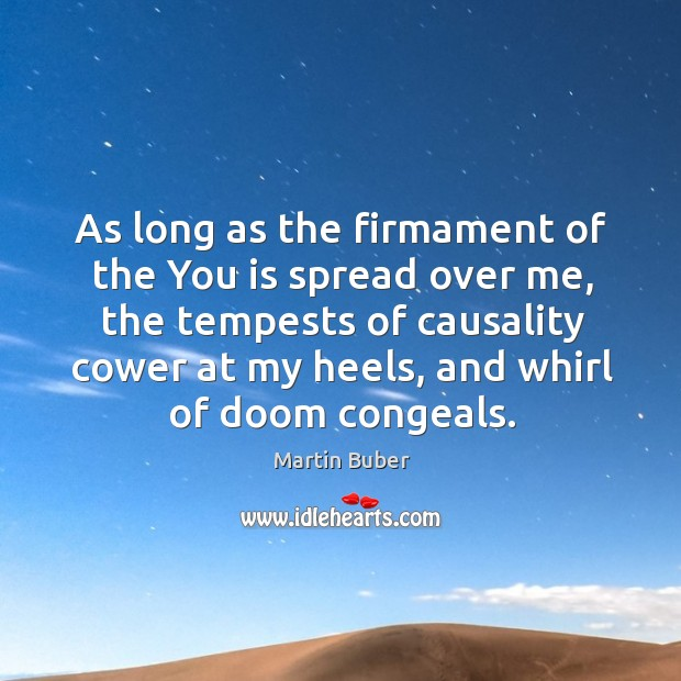 As long as the firmament of the You is spread over me, Image