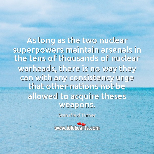 Image, As long as the two nuclear superpowers maintain arsenals in the tens