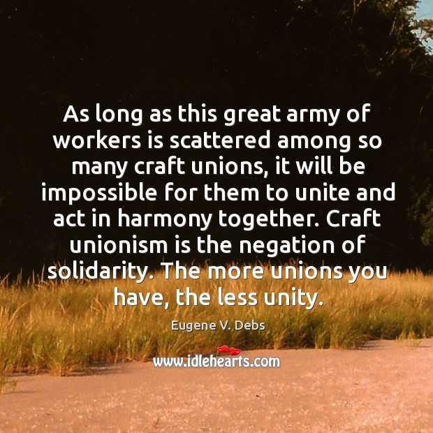 As long as this great army of workers is scattered among so Image