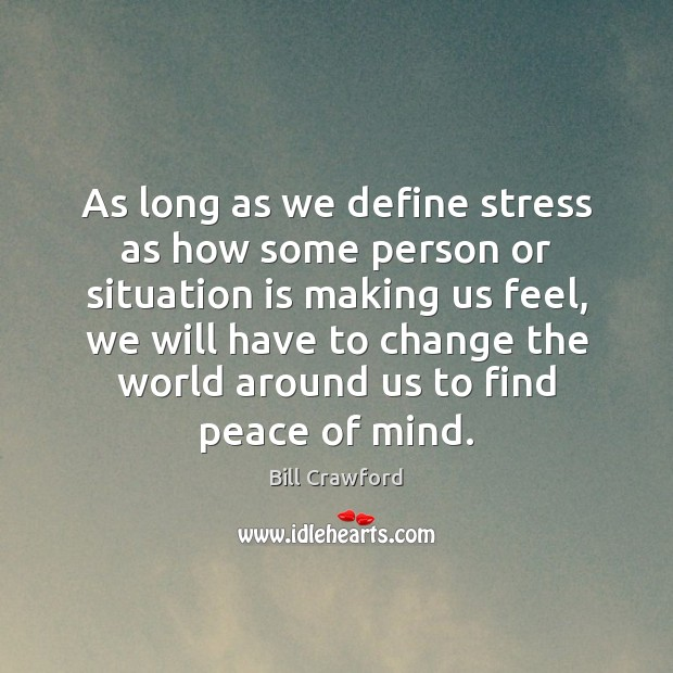 Image, As long as we define stress as how some person or situation