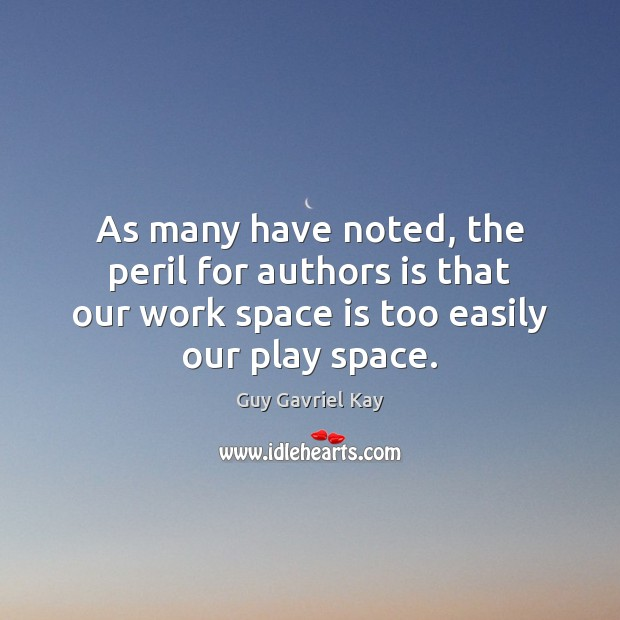 As many have noted, the peril for authors is that our work Space Quotes Image
